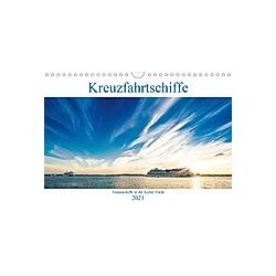 Kreuzfahrtschiffe 2021 (Wandkalender 2021 DIN A4 quer)