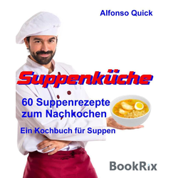 Suppenküche: eBook von Alfonso Quick