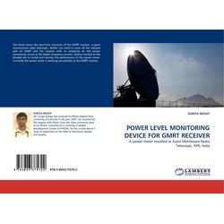POWER LEVEL MONITORING DEVICE FOR GMRT RECEIVER als Buch von SURJYA NEOGY