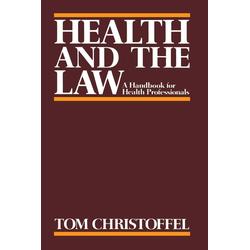 Health and the Law als Taschenbuch von Tom Christoffel