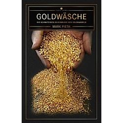 Goldwäsche. Mark Pieth  - Buch