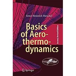 Basics of Aerothermodynamics. Ernst Heinrich Hirschel  - Buch
