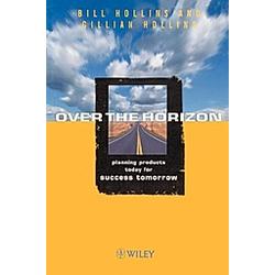 Over the Horizon. Gillian Hollins  Bill Hollins  - Buch
