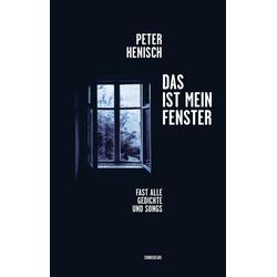 Das ist mein Fenster als Buch von Peter Henisch