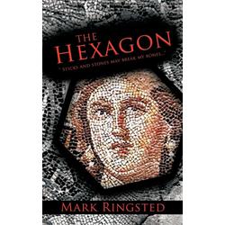 The Hexagon als Taschenbuch von Mark Ringsted