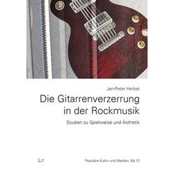 Die Gitarrenverzerrung in der Rockmusik als Buch von Jan-Peter Herbst