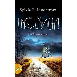 Inselnacht / Stellan Qvist & Alasca Rosengren Bd.2. Sylvia B. Lindström  - Buch