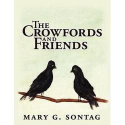 The Crowfords and Friends als Taschenbuch von Mary G. Sontag