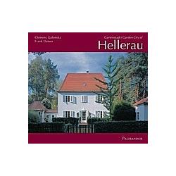 Gartenstadt Hellerau /Garden City of Hellerau. Clemens Galonska  Frank Elstner  - Buch