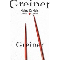 Greiner. Heinz D. Heisl  - Buch