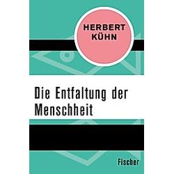 Die Entfaltung der Menschheit. Herbert Kühn  - Buch