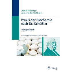 Praxis der Biochemie nach Dr. Schüßler als Buch von Thomas Feichtinger/ Susana Niedan-Feichtinger