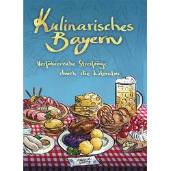 Kulinarisches Bayern als Buch von