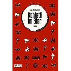 Konfetti im Bier. Toni Gottschalk  - Buch