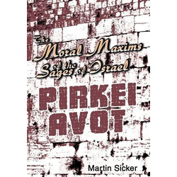 The Moral Maxims of the Sages of Israel als Buch von Martin Sicker