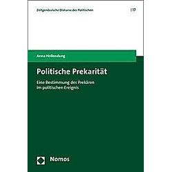 Politische Prekarität. Anna Hollendung  - Buch