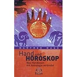 Hand und Horoskop. Manfred Magg  - Buch