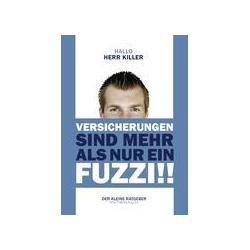 Hallo Herr Killer als Buch von Tobias Killer