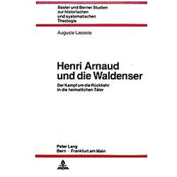 Henri Arnaud und die Waldenser. Auguste Lacoste  - Buch