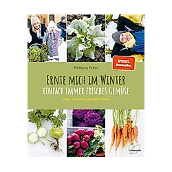 Ernte mich im Winter. Wolfgang Palme  - Buch