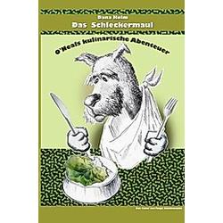Das Schleckermaul. Dana Holm  - Buch