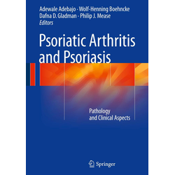 Psoriatic Arthritis and Psoriasis: Buch von