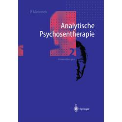 Analytische Psychosentherapie: Buch von Paul Matussek