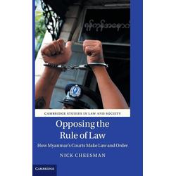 Opposing the Rule of Law als Buch von Nick Cheesman