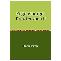 Regensburger Kräuterbuch II