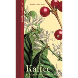 Kaffee als Buch von Heinrich Eduard Jacob