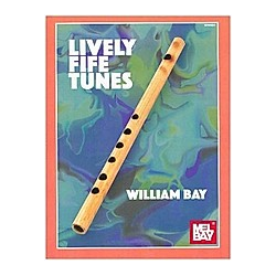 Lively Fife Tunes. William Bay  - Buch