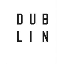 Poster »Typographie Dublin«, Bilder, 11702613-0 weiß 60x80 cm weiß