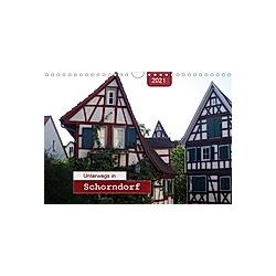 Unterwegs in Schorndorf (Wandkalender 2021 DIN A4 quer)