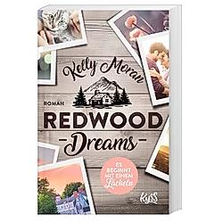 Redwood Dreams - Es beginnt mit einem Lächeln / Redwood Bd.4. Kelly Moran  - Buch