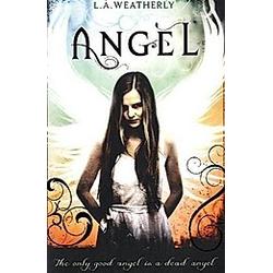 Angel. L. A. Weatherly  - Buch