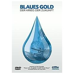 Blaues Gold - Der Krieg der Zukunft