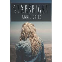 Starbright als Taschenbuch von Annie Ortiz