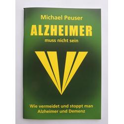 Alzheimer muss nicht sein: Buch von Michael Peuser