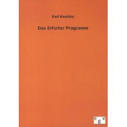 Das Erfurter Programm als Buch von Karl Kautsky