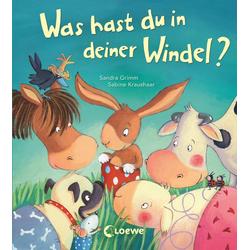 Was hast du in deiner Windel? als Buch von Sandra Grimm/ Sabine Kraushaar