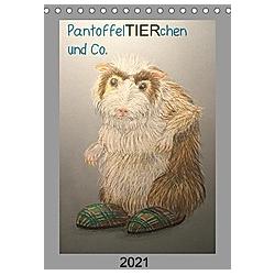PantoffelTIERchen und Co. (Tischkalender 2021 DIN A5 hoch) - Kalender