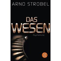 Das Wesen. Arno Strobel  - Buch