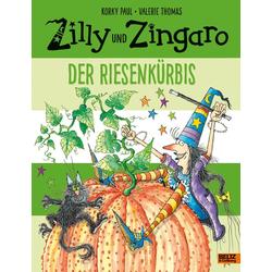 Zilly und der Riesenkürbis als Buch von Korky Paul/ Valerie Thomas
