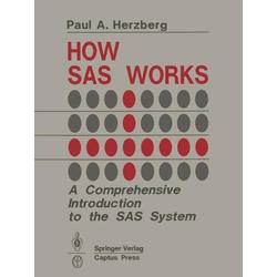 How SAS Works als Buch von Paul A. Herzberg