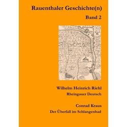 Rauenthaler Geschichte(n). Bd.2 als Buch von