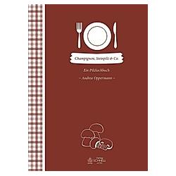 Champignon, Steinpilz & Co.