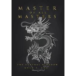 Master of All Masters als Buch von Khen F. Chu