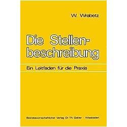 Die Stellenbeschreibung. Wolfgang Wrabetz  - Buch