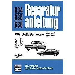 VW Golf/Scirocco  1599/1600 ab 09/80; . - Buch