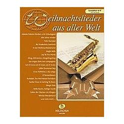 Weihnachtslieder aus aller Welt  für Saxophon in Es solo oder Duett. Uwe Sieblitz  - Buch